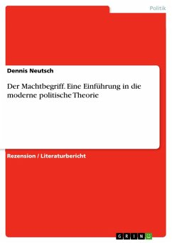Der Machtbegriff. Eine Einführung in die moderne politische Theorie (eBook, PDF)