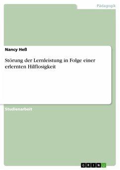 Störung der Lernleistung in Folge einer erlernten Hilflosigkeit (eBook, ePUB)