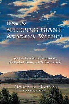 When the Sleeping Giant Awakens Within (eBook, ePUB) - Briggs, Nancy L.