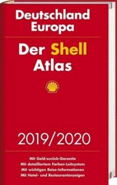 Der Shell Atlas 2019/2020 Deutschland 1:300 000, Europa 1:750 000