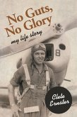 No Guts, No Glory (eBook, ePUB)