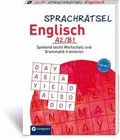 Sprachrätsel Englisch A2/B1 - Füßle, Gesa; KaSyX GmbH