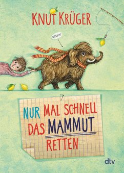 Nur mal schnell das Mammut retten / Nur mal schnell Bd.1 - Krüger, Knut