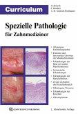 Curriculum Spezielle Pathologie für Zahnmediziner