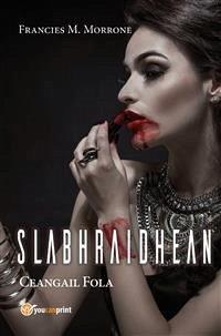 Slabhraidhean - Ceanglaichean Fola (eBook, ePUB)