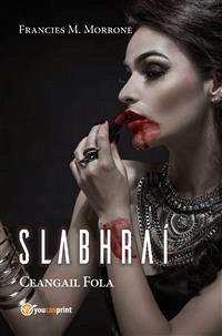 Slabhraí - Ceangail Fola (eBook, ePUB)