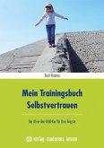 Mein Trainingsbuch Selbstvertrauen
