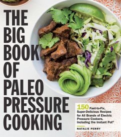 Big Book of Paleo Pressure Cooking