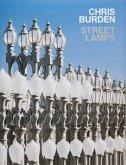 Chris Burden: Streetlamps
