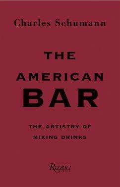 The American Bar - Schumann, Charles