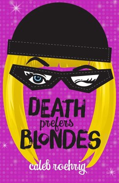 Death Prefers Blondes - Roehrig, Caleb