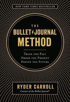 The Bullet Journal Method - Carroll, Ryder