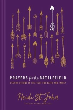 Prayers for the Battlefield: Staying Momstrong ...