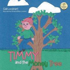 Timmy and the Money Tree - Lockhart, Gail