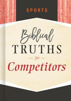 Sports: Biblical Truths for Competitors