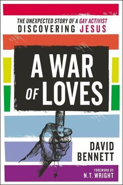 A War of Loves: The Unexpected Story of a Gay A...