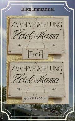 Hotel Mama (eBook, ePUB)