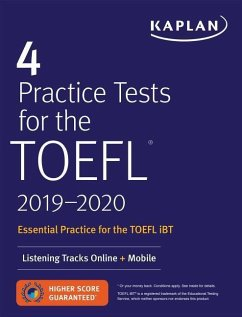 4 Practice Tests for the TOEFL 2019-2020: Listening Tracks Online + Mobile