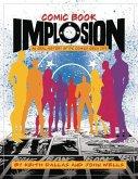 Comic Book Implosion