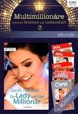 Multimillionäre - zwischen Reichtum und Leidenschaft 3 (eBook, ePUB)
