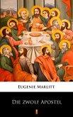 Die zwölf Apostel (eBook, ePUB)