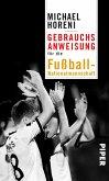 Gebrauchsanweisung für die Fußball-Nationalmannschaft (eBook, ePUB)