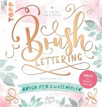 Brush Lettering. Gestalten mit Brushpen und Watercolor by May and Berry (eBook, PDF)