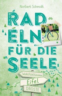 Eifel. Radeln für die Seele (eBook, ePUB)