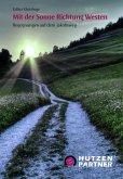 Mit der Sonne Richtung Westen (eBook, ePUB)