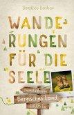 Bergisches Land. Wanderungen für die Seele (eBook, ePUB)