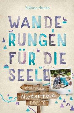 Niederrhein. Wanderungen für die Seele (eBook, ePUB) - Hauke, Sabine