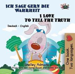 Ich sage gern die Wahrheit I Love to Tell the Truth (German English Bilingual Collection) (eBook, ePUB)