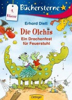 Ein Drachenfest für Feuerstuhl / Die Olchis Büchersterne 1. Klasse Bd.10 - Dietl, Erhard