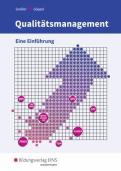 Qualitätsmanagement. Schülerband - Göppel, Rainer; Greßler, Uli