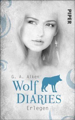 Buch-Reihe Wolf Diaries von G. A. Aiken
