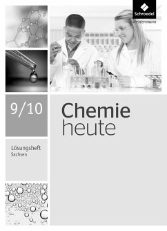Chemie heute SI 9 / 10. Lösungen Arbeitsheft. Sachsen