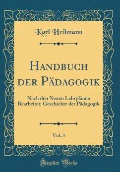 Handbuch der Pädagogik, Vol. 3