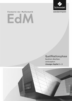 Elemente der Mathematik SII. Lösungen Teil 1. Qualifikationsphase Leistungskurs. Nordrhein-Westfalen
