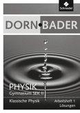 Dorn / Bader Physik SII 1. Lösungen zum Arbeitsheft- Ausgabe 2011