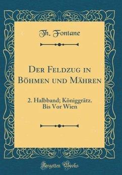 Der Feldzug in Böhmen und Mähren