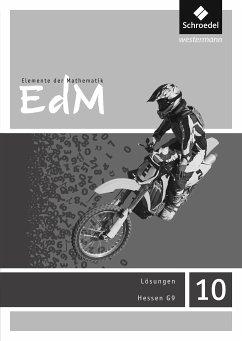Elemente der Mathematik 10. Lösungen. Sekundarstufe 1. G9 in Hessen