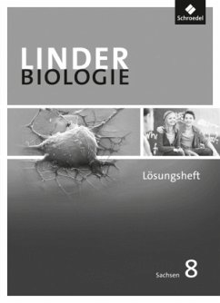 LINDER Biologie 8. Lösungen zum Arbeitesheft. Sekundarstufe 1. Sachsen