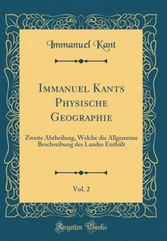 Immanuel Kants Physische Geographie, Vol. 2