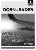 Dorn / Bader Physik SI 7 / 8. Lösungen. Baden-Württemberg
