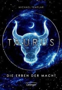 Taurus. Die Erben der Macht / Die Sternen-Saga Bd.1 - Templar, Michael