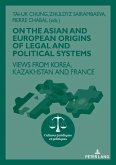 On The Asian and European Origins of Legal and Political Systems