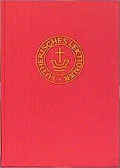 Lektionar für Evangelisch-Lutherische Kirchen u...