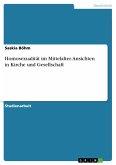 Homosexualität im Mittelalter. Ansichten in Kirche und Gesellschaft