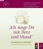 """""""Ich singe Dir mit Herz und Mund"""", m. Audio-CD"""