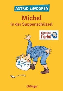 Michel in der Suppenschüssel - Lindgren, Astrid